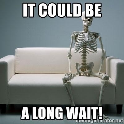it-could-be-a-long-wait.jpg